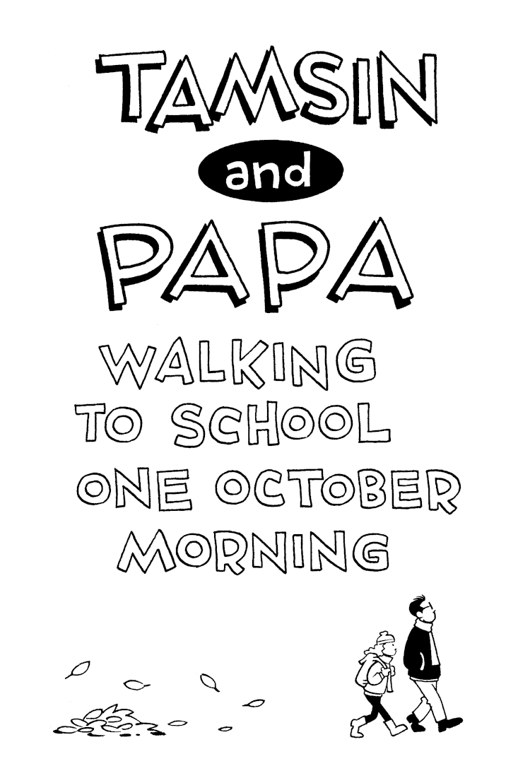 Tamsin and Papa Walking to School One October Morning