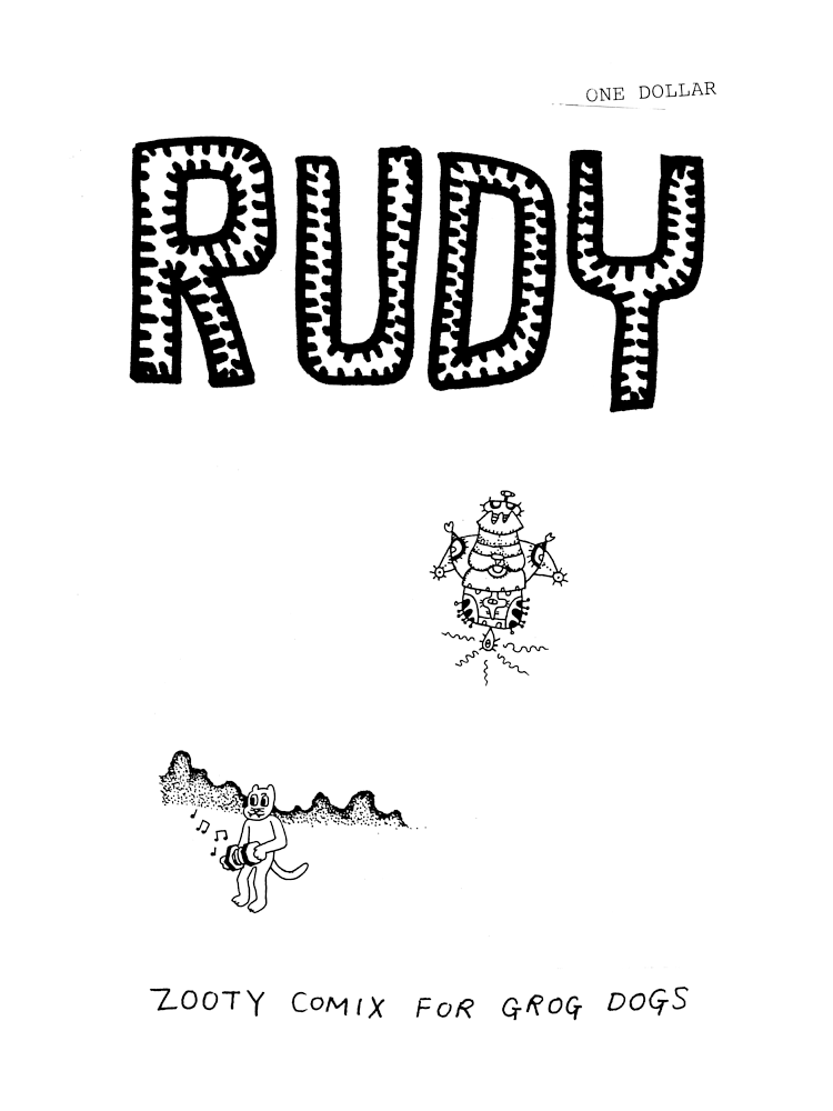 Rudy - Zooty Comix For Grog Dogs